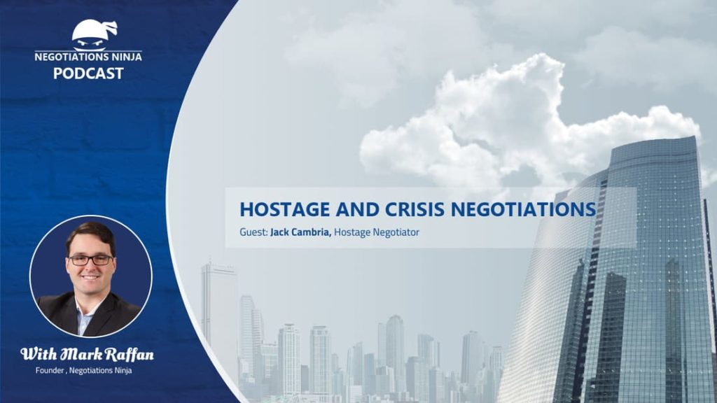 Episode 50 – Hostage and Crisis Negotiations