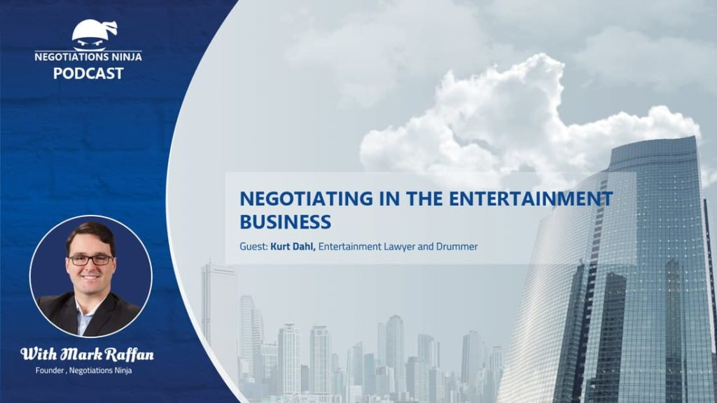 Episode 49 – Negotiation in the Entertainment Business