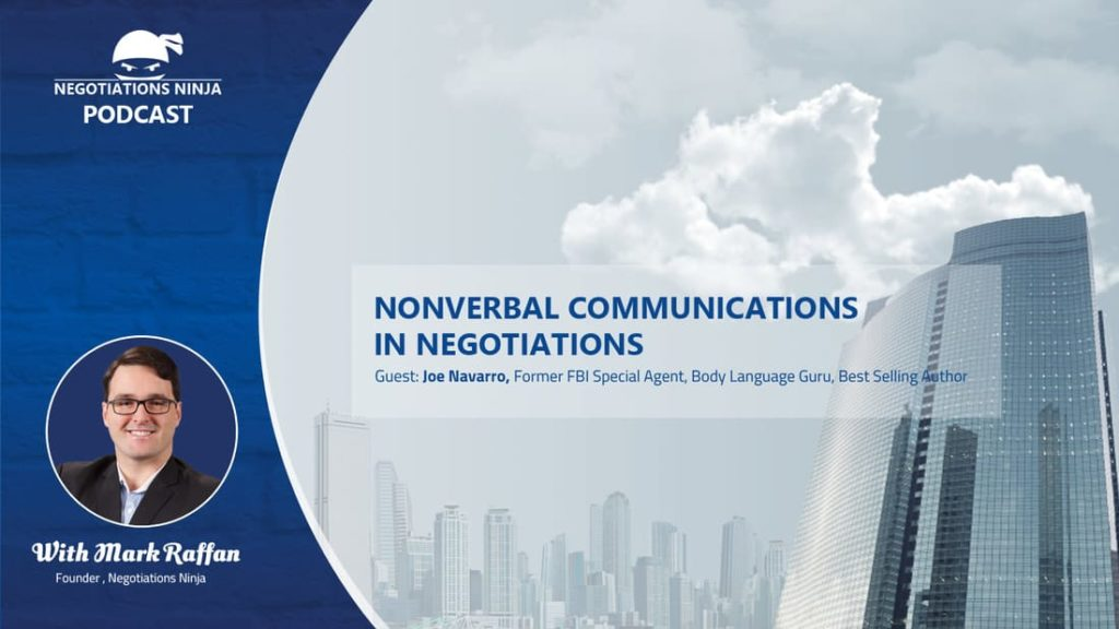 Episode 53 – Nonverbal Communications in Negotiation