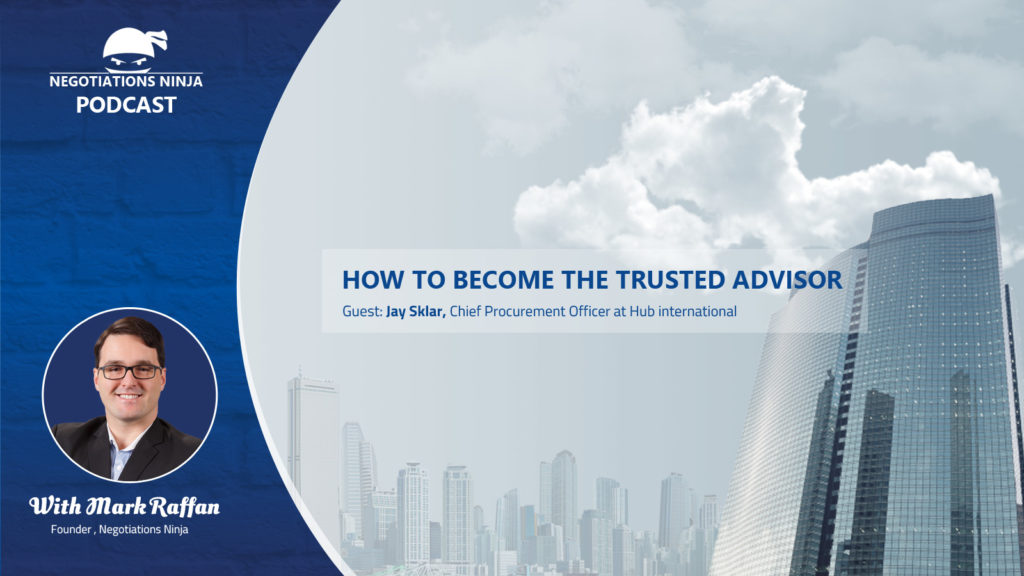 Episode 59 – Becoming a Trusted Advisor
