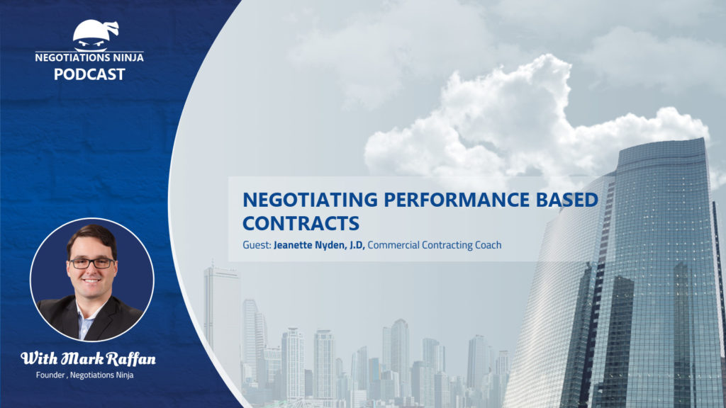 Episode 58 – Negotiating Performance Based Contracts
