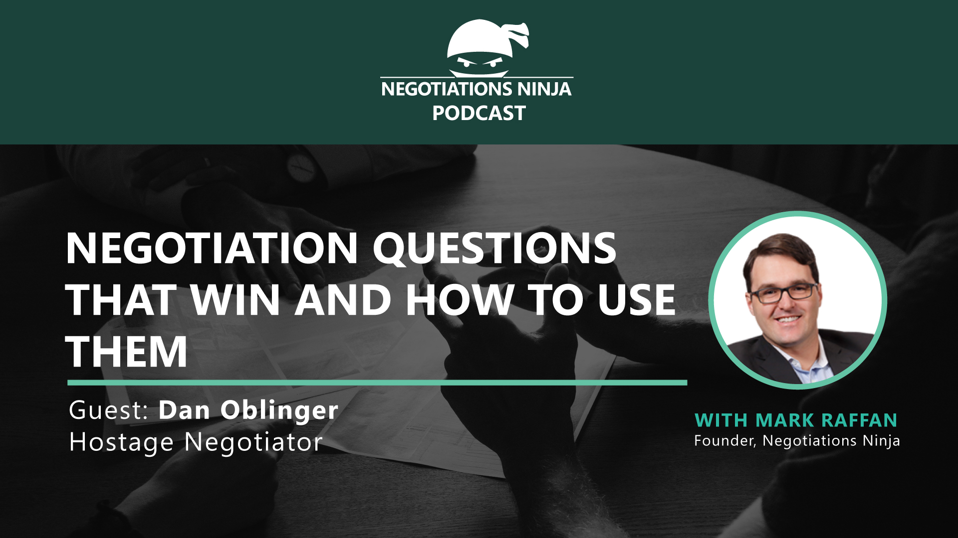 Negotiation Questions That Win And How To Use Them, with Dan Oblinger