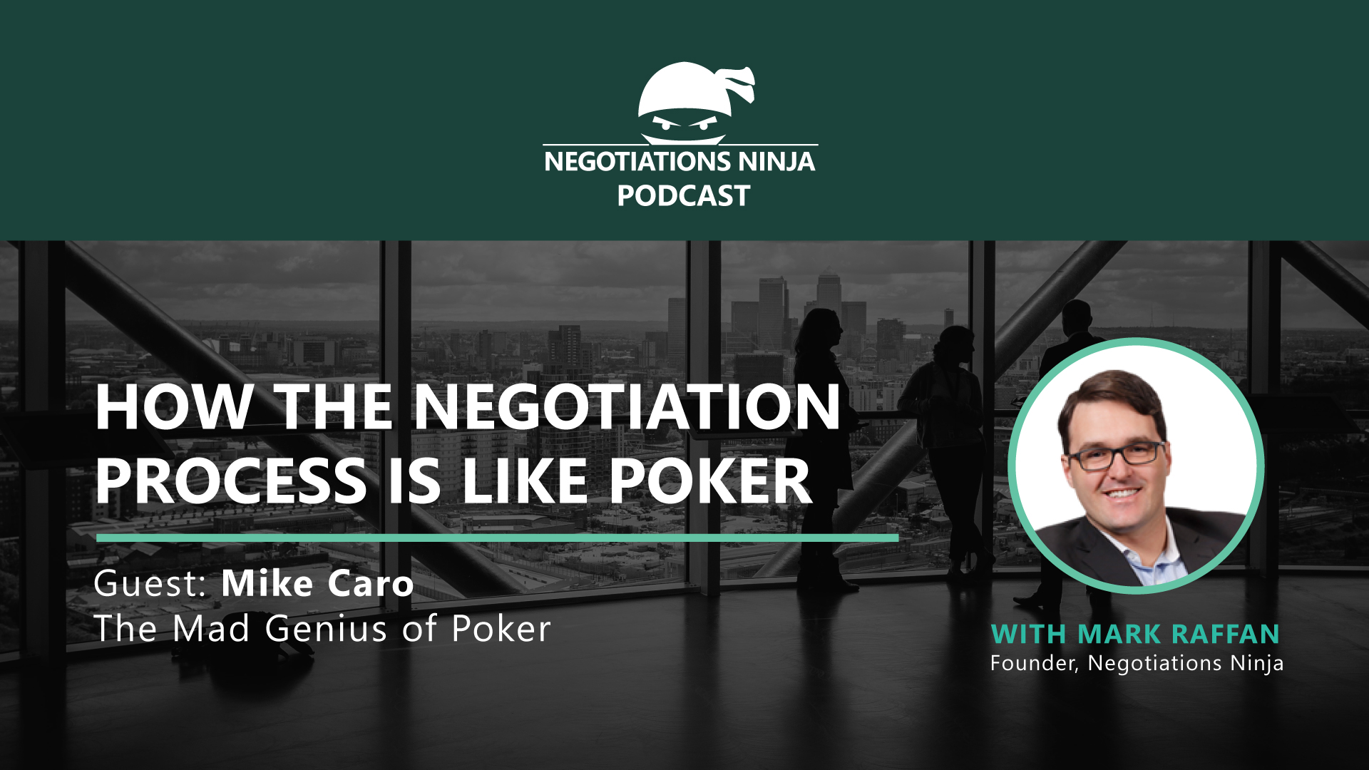 How The Negotiation Process Is Like Poker with Mike Caro, Ep #105