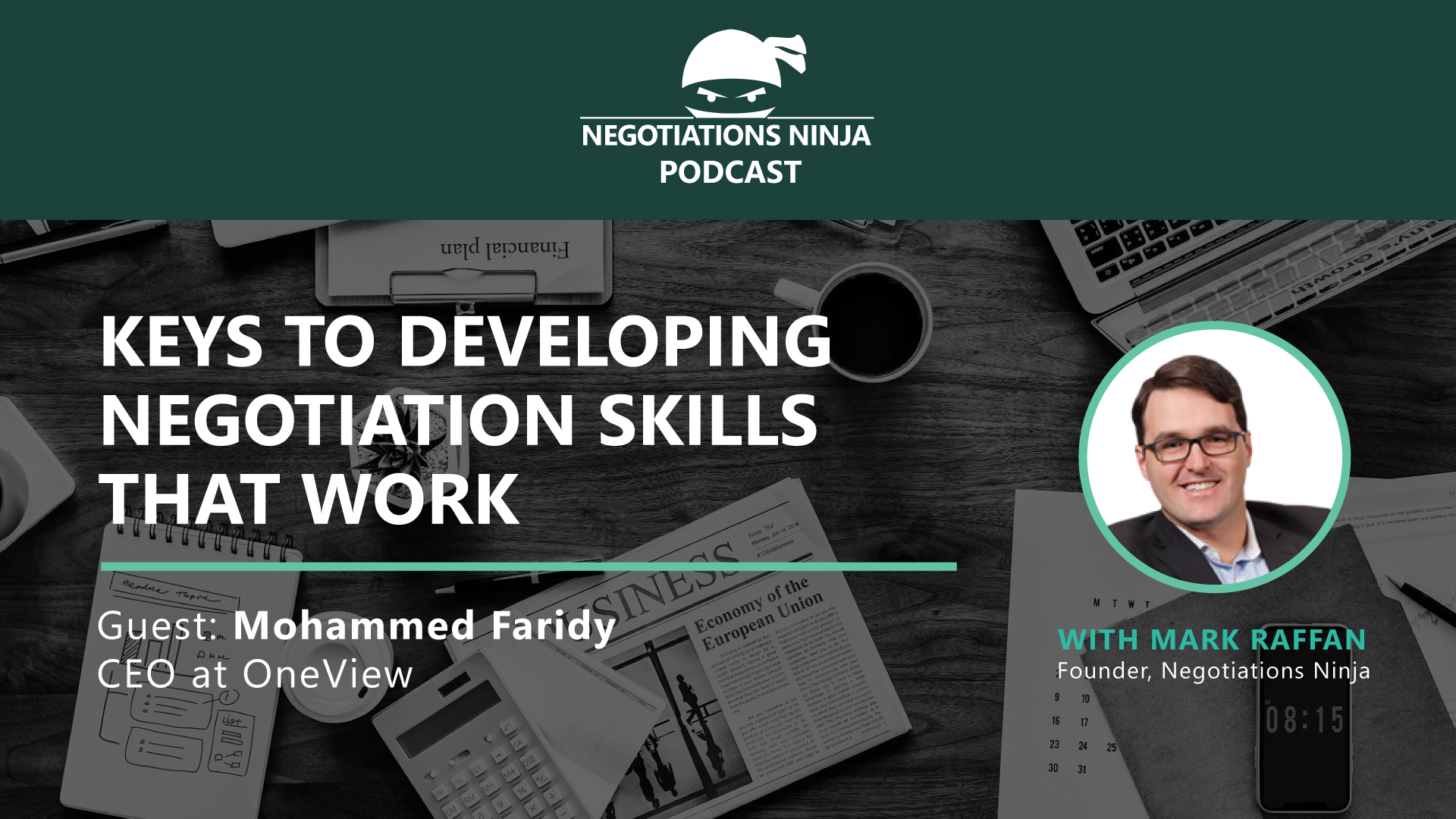 Keys to developing negotiation skills that work-Mohammed Faridy