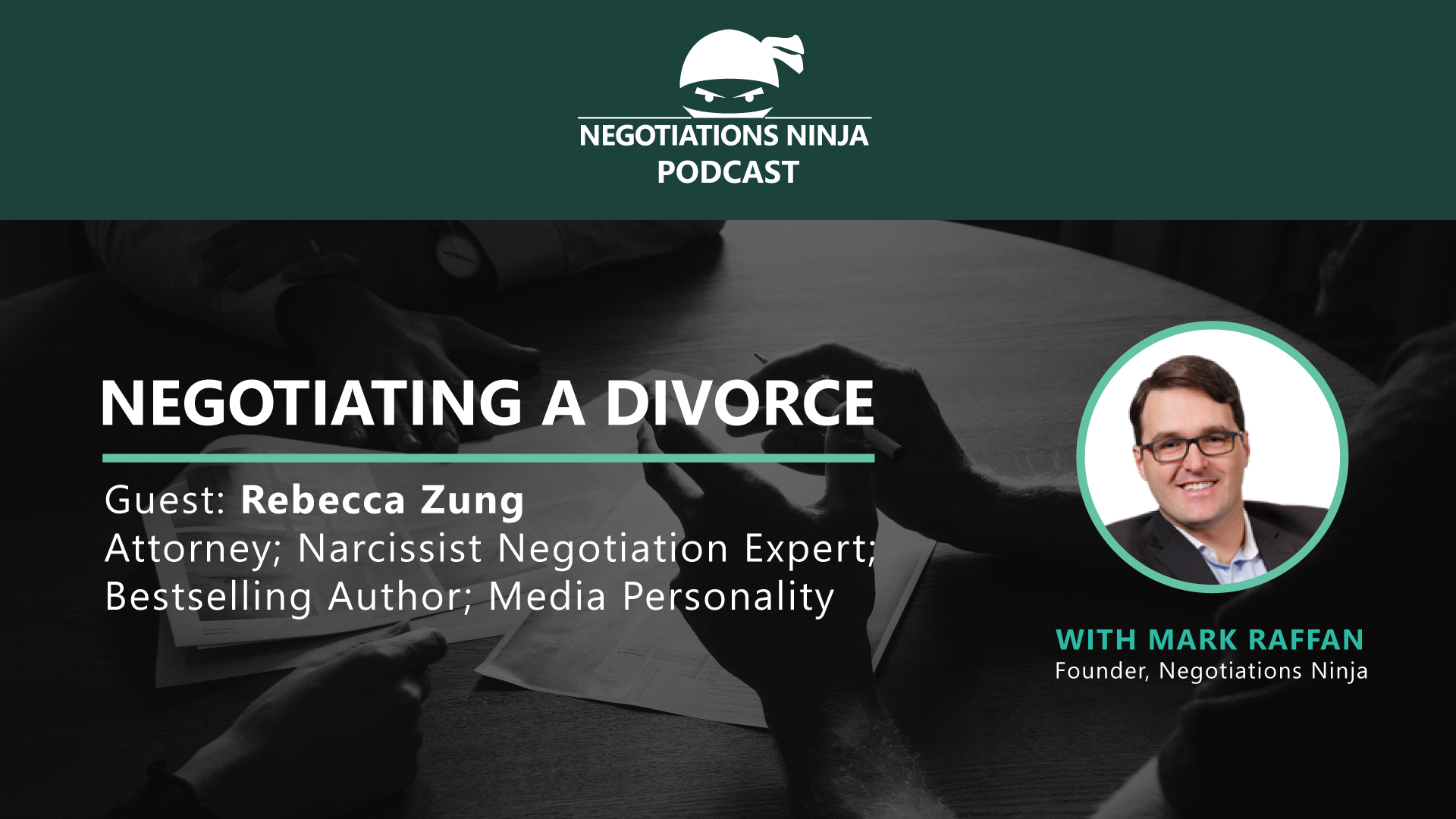 Negotiating a Divorce with Rebecca Zung