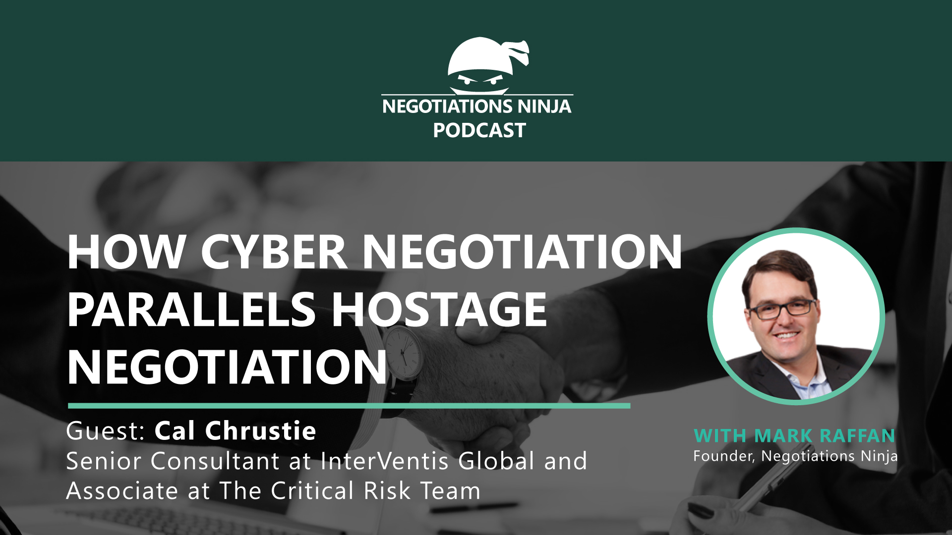 Cyber Negotiation Cal Chrustie