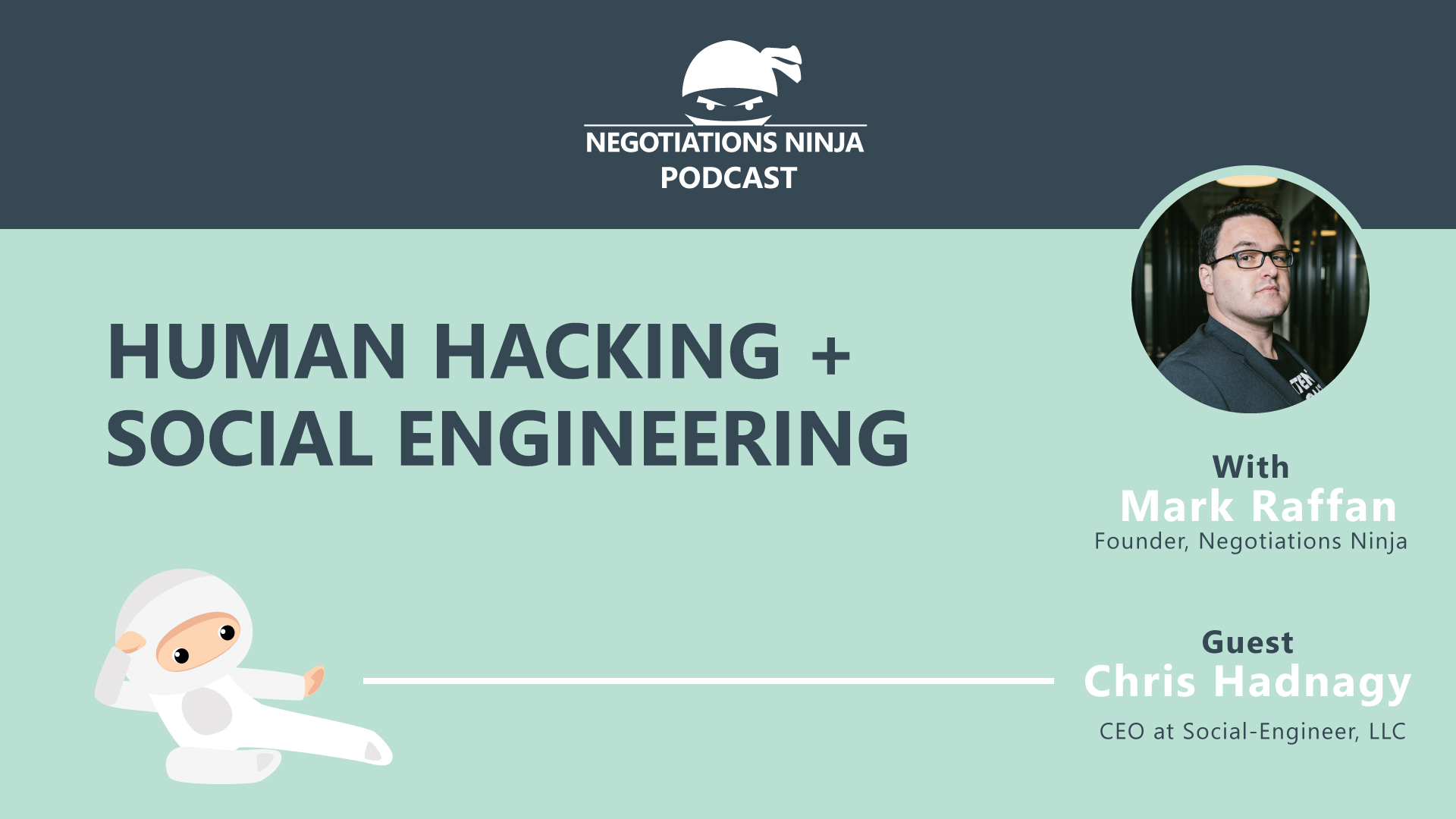 Human hacking and social engineering with Chris Hadnagy