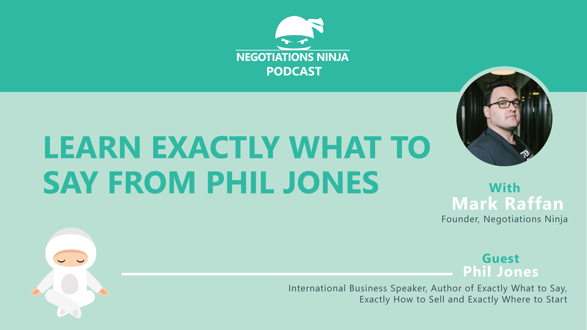 Learn exactly what to say from Phil Jones
