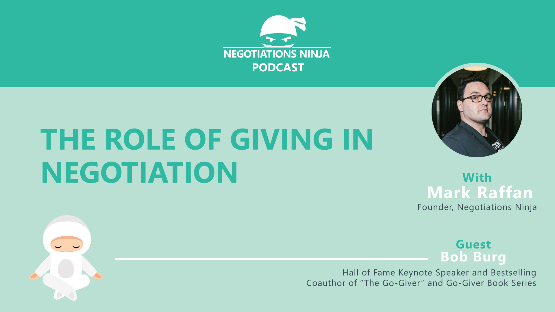 Bob Burg the Role of Giving in Negotiation
