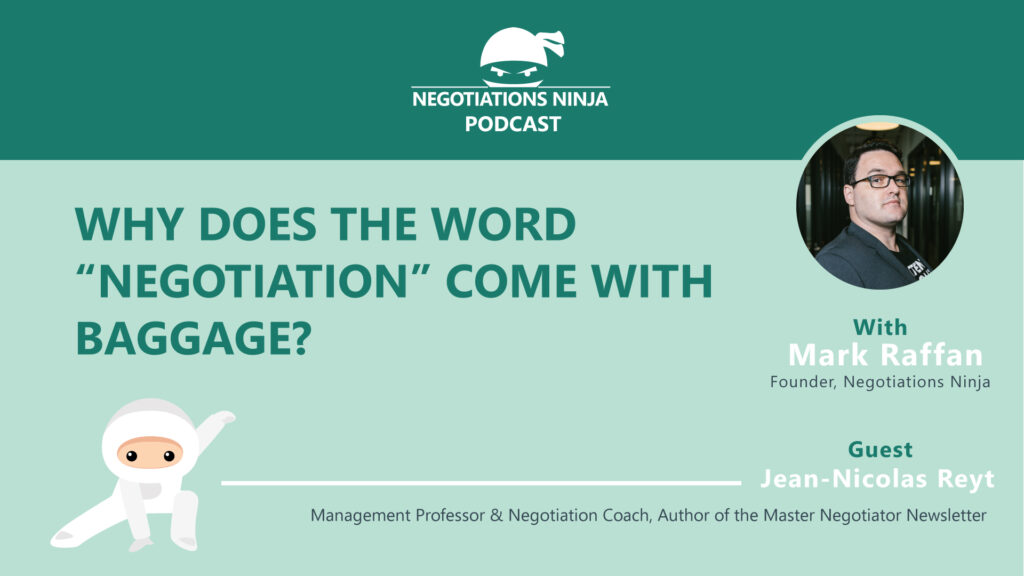 """Why the Word """"Negotiation"""" Comes with Baggage"""
